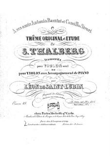 Transcription on Etude by Thalberg for Violin, Op.45: Transcription on Etude by Thalberg for Violin by Léon de Saint-Lubin
