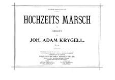Wedding March, Op.94: Wedding March by Johan Adam Krygell