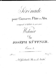 Serenade for Flute, Viola and Guitar, Op.2: Serenade for Flute, Viola and Guitar by Joseph Küffner