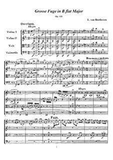 Grand Fugue in B Flat Major for String Quartet, Op.133: Full score and parts by Ludwig van Beethoven