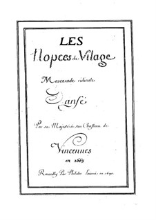 Les noces de village (A Village Wedding), LWV 19: Les noces de village (A Village Wedding) by Jean-Baptiste Lully