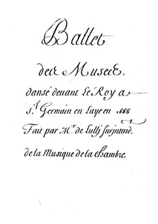 Les muses, LWV 32: All Ballet by Jean-Baptiste Lully