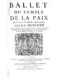 Le temple de la paix, LWV 69: Le temple de la paix by Jean-Baptiste Lully
