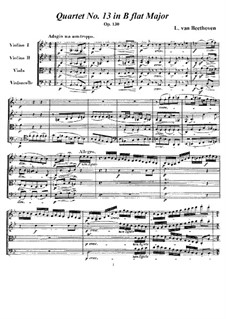 String Quartet No.13 in B Flat Major, Op.130: Full score and parts by Ludwig van Beethoven