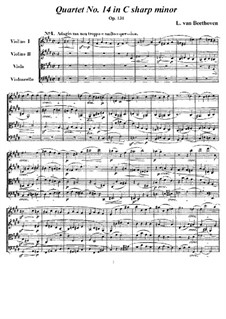 String Quartet No.14 in C Sharp Minor, Op.131: Full score and parts by Ludwig van Beethoven