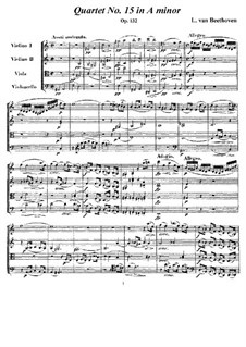 String Quartet No.15 in A Minor, Op.132: Full score and parts by Ludwig van Beethoven