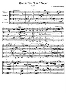 String Quartet No.16 in F Major, Op.135: Full score and parts by Ludwig van Beethoven