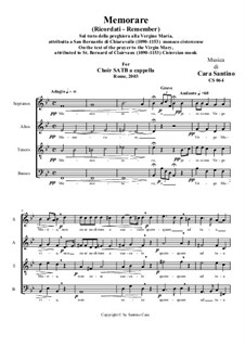Memorare (Remember) - Prayer to the Virgin Mary for Choir SATB a cappella, CS064: Memorare (Remember) - Prayer to the Virgin Mary for Choir SATB a cappella by Santino Cara