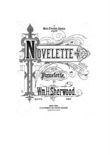 Suite for Piano, Op.5: No.5 Novelette by William H. Sherwood