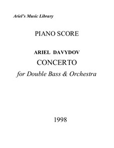 Concerto for Double Bass and Orchestra: Piano score and double bass part by Ariel Davydov