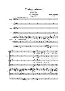 Venite, exsultemus (Psalm:95) A Christmas Carol for SATB and organ, CS152: Venite, exsultemus (Psalm:95) A Christmas Carol for SATB and organ by Santino Cara