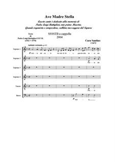 Ave Madre Stella. SSSSTB a cappella, CS073: Ave Madre Stella. SSSSTB a cappella by Santino Cara