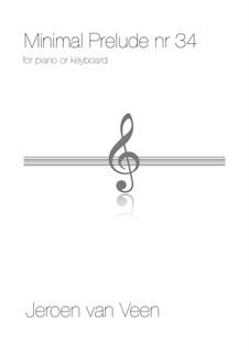 Minimal Prelude No.34: Minimal Prelude No.34 by Jeroen Van Veen