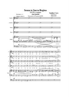 Senza te Sacra Regina. SATB e organo, CS165 No.1: Senza te Sacra Regina. SATB e organo by Santino Cara