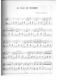 La fille du régiment (The Daughter of the Regiment): Selectes Melodies, for Piano by Gaetano Donizetti
