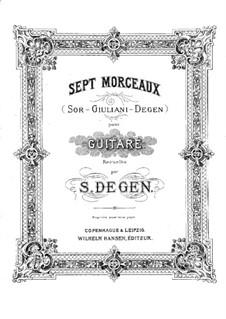 Seven Pieces for Guitar: Seven Pieces for Guitar by Fernando Sor, Mauro Giuliani, Søffren Degen