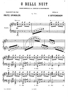 O belle nuit. Piano Transcription on Theme from 'Les contes d'Hoffmann' by Offenbach: O belle nuit. Piano Transcription on Theme from 'Les contes d'Hoffmann' by Offenbach by Fritz Spindler