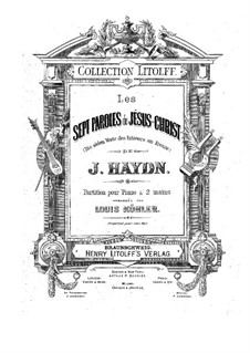 The Seven Last Words of Christ on the Cross, Hob.III/50-56 Op.51: For piano by Joseph Haydn