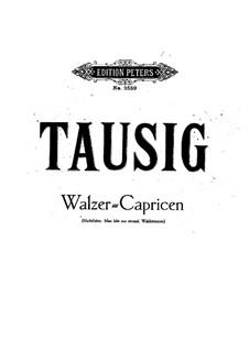 Three Waltz-Caprices: Complete set by Johann Strauss (Sohn)