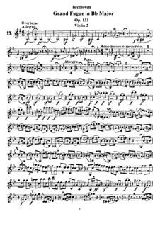 Grand Fugue in B Flat Major for String Quartet, Op.133: Violin II part by Ludwig van Beethoven