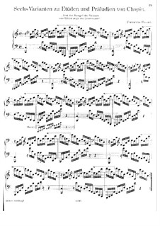 Six Variants to Etudes and Preludes by Chopin: Six Variants to Etudes and Preludes by Chopin by Ferruccio Busoni
