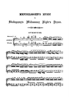 Ein Sommernachtstraum (Midsummer Night's Dream), Op.21: Overture, for piano by Felix Mendelssohn-Bartholdy