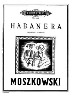 Nouvelles danses espagnoles, Op.65: No.3 Habanera, for piano by Moritz Moszkowski