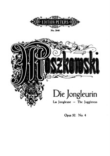 Six Fantastic Pieces, Op.52: No.4 Die Jongleurin (The Juggleress) by Moritz Moszkowski