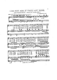 Drei Gedichte im Volkston. Ich frage nicht, Op.26: No.1 I do not Ask if Thou Art Mine by Moritz Moszkowski