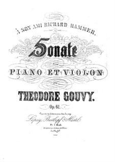 Sonata for Violin and Piano in G Minor, Op.61: Sonata for Violin and Piano in G Minor by Louis Théodore Gouvy