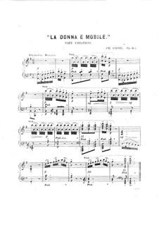 La donna e mobile, Op.613: La donna e mobile by Charles Grobe