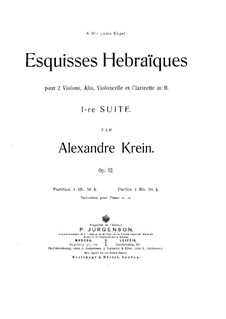 Jewish Sketches for Strings and Clarinet, Op.12: Jewish Sketches for Strings and Clarinet by Alexander Krein