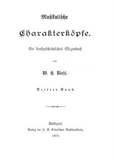 Musikalische Charakterköpfe: Band III by Wilhelm Heinrich Riehl