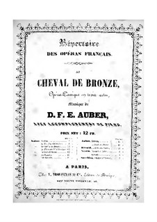 Le cheval de bronze (The Bronze Horse): Piano-vocal score by Daniel Auber