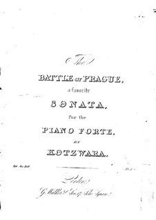 The Battle of Prague: For piano by Franz Kotzwara