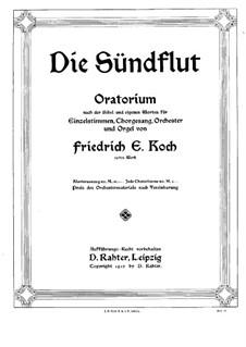 Deluge, Op.32: Piano-vocal score by Friedrich Ernst Koch
