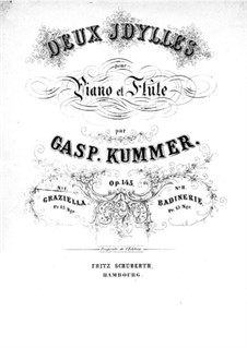 Idyll No.1 'Graziella' for Flute and Piano, Op.145: Idyll No.1 'Graziella' for Flute and Piano by Kaspar Kummer