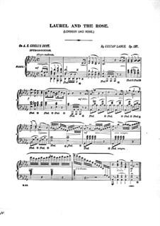 Lorbeer und Rose (Laurel and the Rose), Op.127: For piano by Gustav Lange