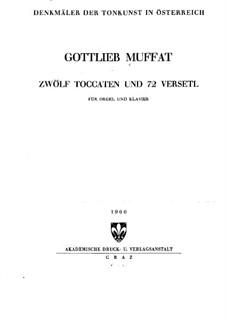 Twelve Toccatas and Fugues: Twelve Toccatas and Fugues by Gottlieb Muffat