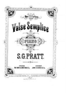 Valse Semplice: Valse Semplice by Silas Gamaliel Pratt