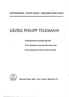Twelve Fantasias for Solo Flute, TWV 40:2-13: For a single performer by Georg Philipp Telemann