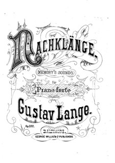 Nachklänge (Memory's Sounds), Op.222: For piano by Gustav Lange