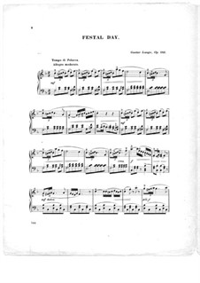 Pieces for Piano, Op.243: Festal Day by Gustav Lange