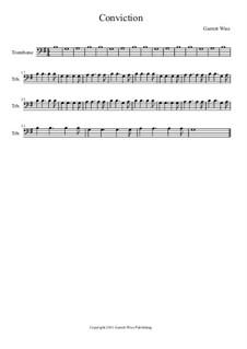 Conviction, Op.1: Trombone part by Garrett Wise
