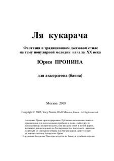 La cucaracha. Fantasia (a musical joke) on a popular tune of the early XX century: Version for Accordion by Yury Pronin