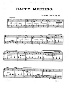 Pieces for Piano, Op.243: Three Pieces (Happy Meeting, A Strange Country, Spring's Coming) by Gustav Lange