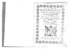 Madrigali concertati a due, tre, quattro e uno à sei voci, Op.2: Madrigali concertati a due, tre, quattro e uno à sei voci by Giovanni Rovetta