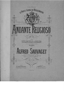 Andante Religioso for Cello (or Violin) and Piano, Op.33: Andante Religioso for Cello (or Violin) and Piano by Alfred Sauvaget