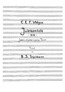 Christmas Cantata: Christmas Cantata by Christopher Ernst Friedrich Weyse