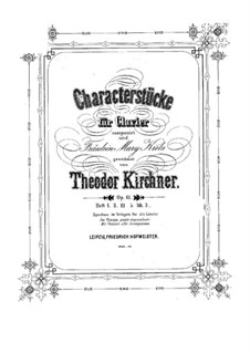 Characteristic Pieces, Op.64: Pieces No.3-4 by Theodor Kirchner